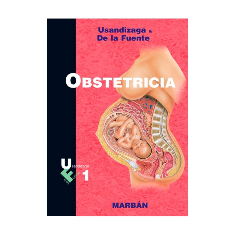 Usandizaga & De La Fuente - Obstetricia. Vol. 1
