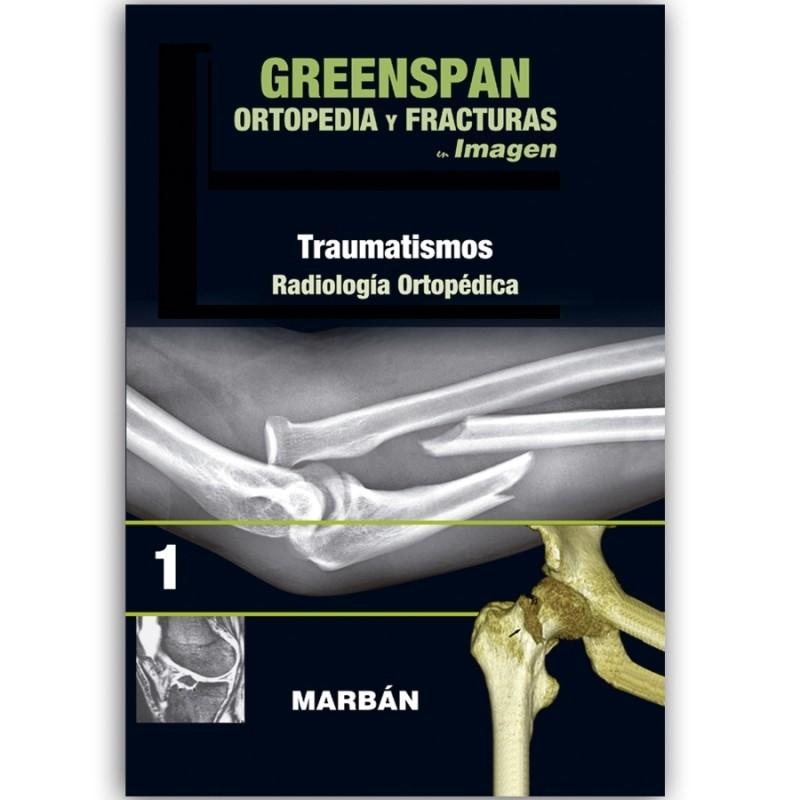 Greenspan - Ortopedia y Fracturas.  Vol 1